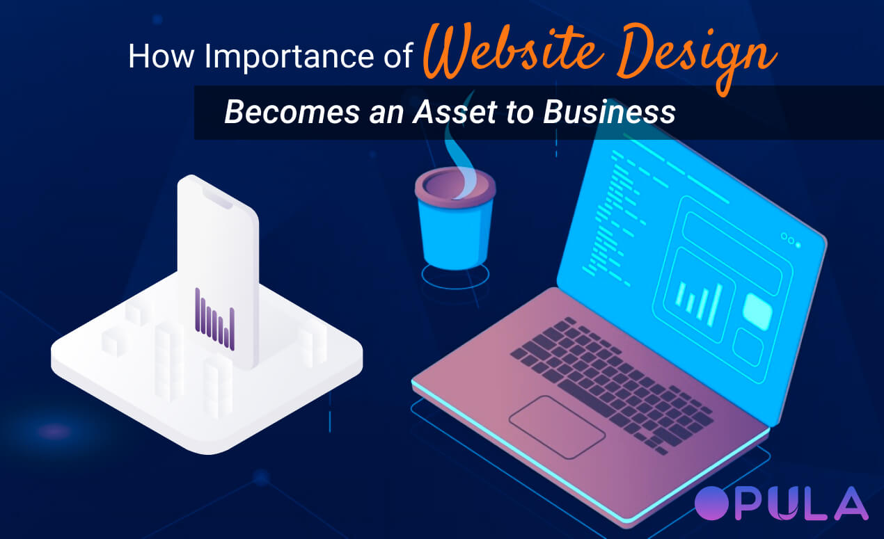how-importance-of-website-design-becomes-an-asset-to-business